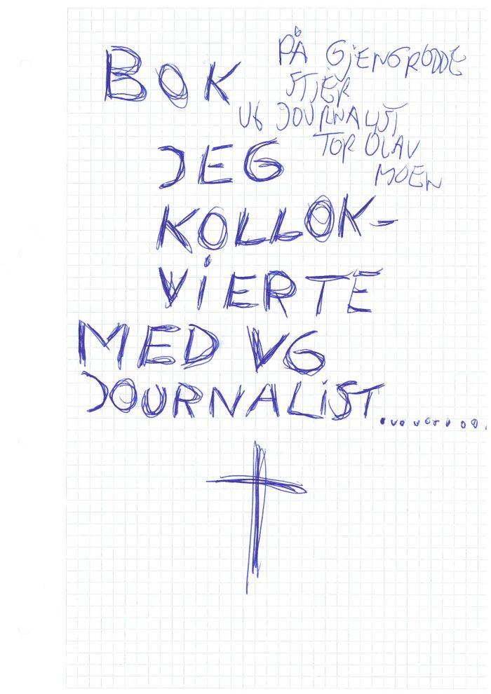 """Trond Worrens bok """"Jeg Kollokvierte Med VG Journalist"""""""